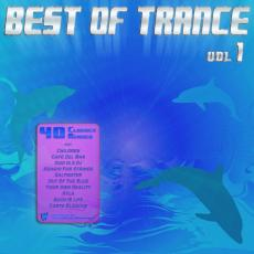 BEST OF TRANCE Top 40 Classics Remixed Vol 1